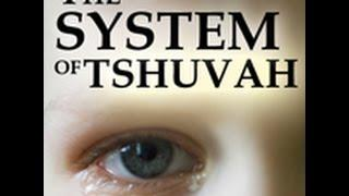 The System of Tshuvah