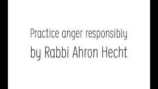 Practice anger responsibly
