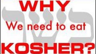 Why we need to eat Kosher?