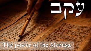 What's so special about the Mitzvah of Mezuza?