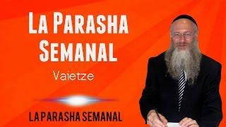 La Parasha semanal - Vaietze