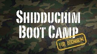 Shidduchim Boot Camp For Bochurim