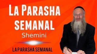 La Parasha semanal - Sheminí