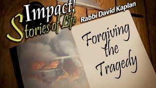 Forgiving the Tragedy