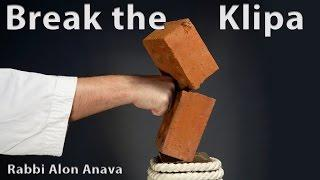 How to break the Klipa