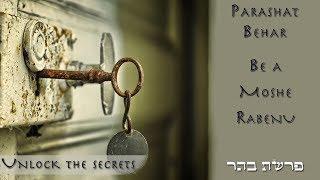 Be a Moshe Rabenu