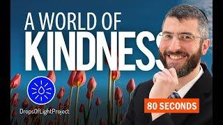 Building A World of Kindness