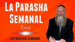 La Parasha Semanal - Emor