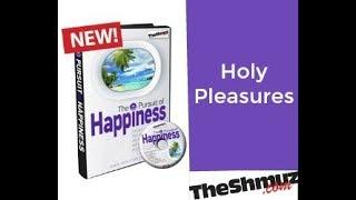 Holy Pleasures
