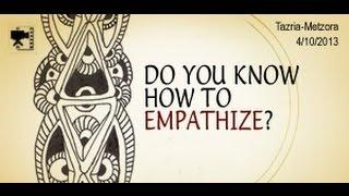 Do You Know How to Empathize?