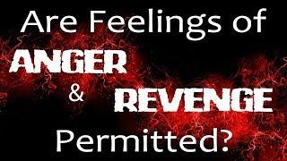 How to become a Prophet - Feelings of Revenge and Anger