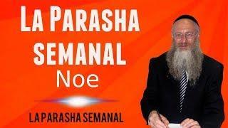 La Parasha semanal: Noe