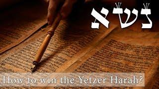 How can I win The Yetzer Harah?