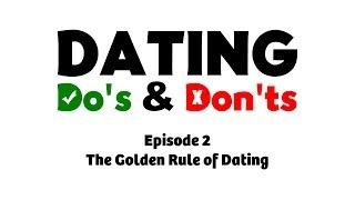 The Golden Rule of Dating