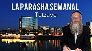 La Parasha Semanal - Tetzave