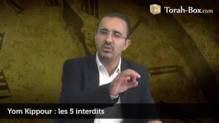 Yom Kippour : Les 5 Interdits