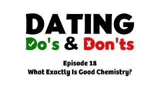 What Exactly Is Good Chemistry?