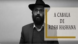 A Cabala de Rosh Hashana