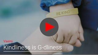 Kindliness is G-dliness
