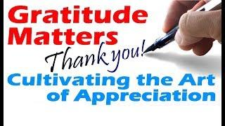 Developing the Art of Appreciation
