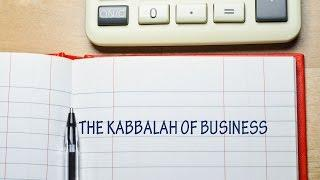 The Kabbalah of Business