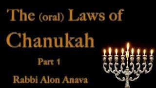 Laws of Chanukah - 1