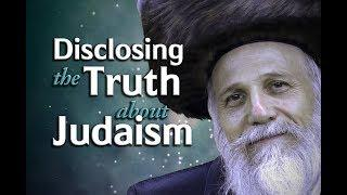 Disclosing the Truth about Judaism