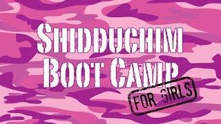 Shidduchim Boot Camp For Girls