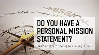Do You Have a Personal Mission Statement?