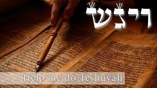 Help me do Teshuvah