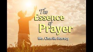 The Essence of Prayer