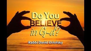 Do You Believe in G-d?